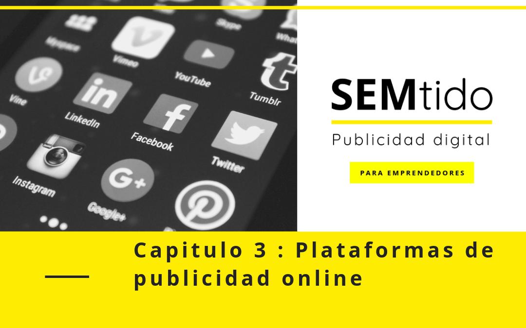 Capitulo 3: Plataformas de publicidad online