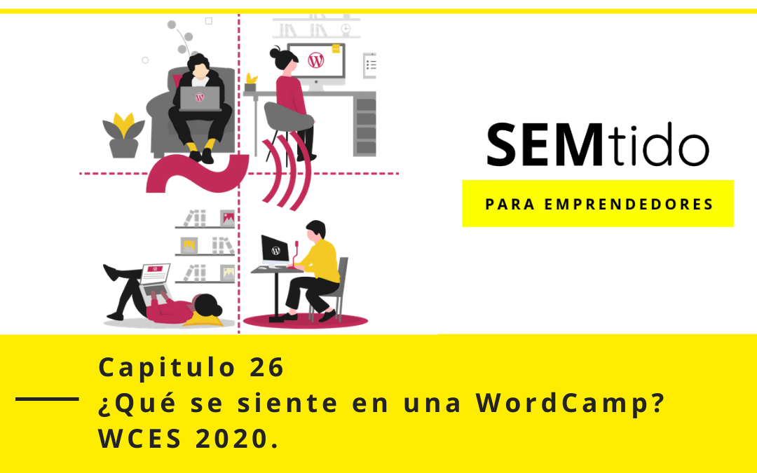 Cómo se siente una WordCamp España 2020 #WCES